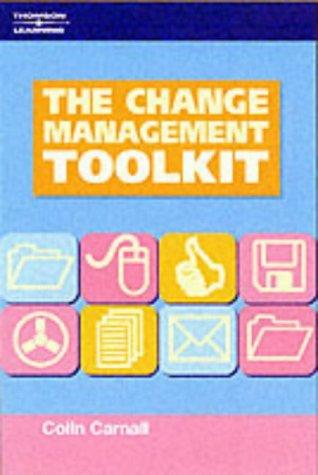 The Change Management Toolkit by Colin Carnall