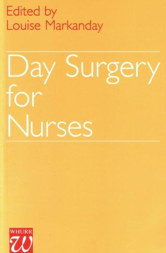 Day Surgery for Nurses by Louise Markanday