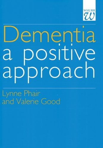 Dementia by Lynn Phair, Valerie Good