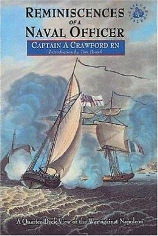 Reminiscences Of A Naval Officer-Softbound (Sailor's Tales) by A Crawford