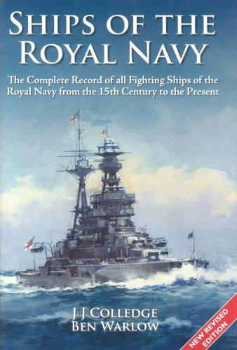 Ships of the Royal Navy by J. J. Colledge, Ben Warlow