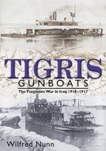 Tigris Gunboats by Wilfred Nunn