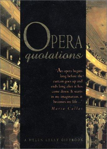 Opera Quotations (A Helen Exley Giftbook) by Helen Exley