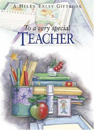 To A Very Special Teacher (To-Give-And-To-Keep) by Helen Exley