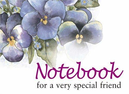 For a Very Special Friend Notebook (To-Give-and-to-Keep) (To-Give-and-to-Keep) by Helen Exley