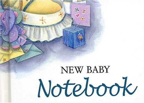 New Baby Notebook (To-Give-and-to-Keep) by Helen Exley