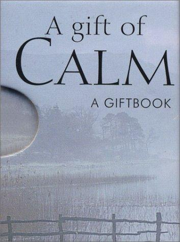 A Gift of Calm by Helen Exley