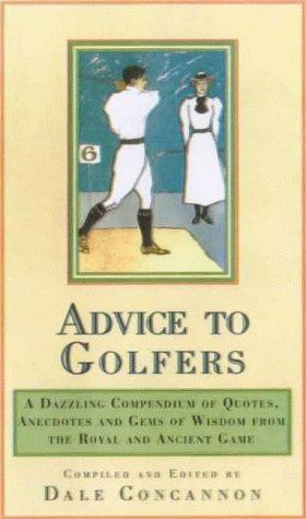 Wise Words for Golfers by Dale Concannon