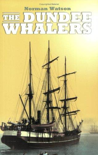 The Dundee whalers by Norman Watson