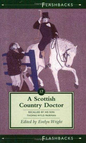 A Scottish Country Doctor by Thomas Wyld Pairman