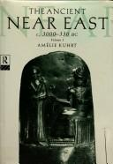 The Ancient Near East, Vol. 1 by Amelie Kuhrt