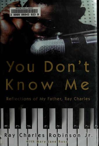 Image 0 of You Don't Know Me: Reflections of My Father, Ray Charles