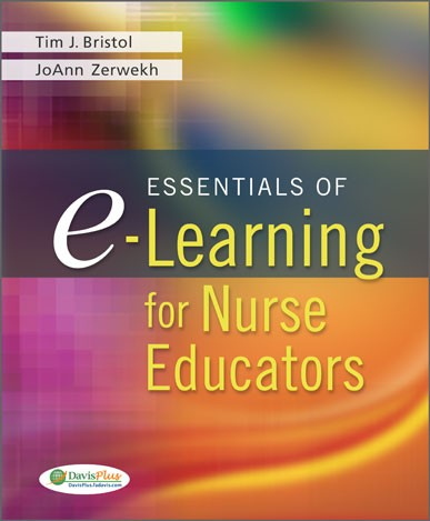 Essentials of E-learning for Nurse Educators by Tim J. Bristol