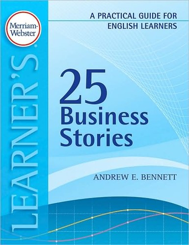 25 business stories by Andrew E. Bennett