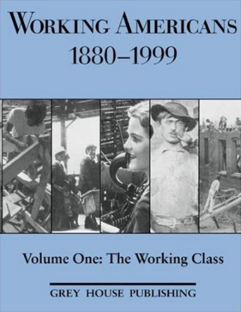 Working Americans, 1880-1999 by Scott Derks
