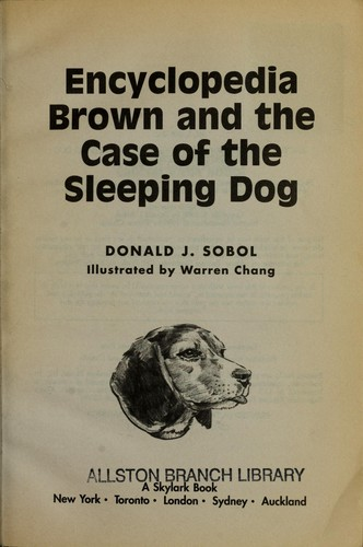 Encyclopedia Brown and the case of the sleeping dog by Donald J. Sobol