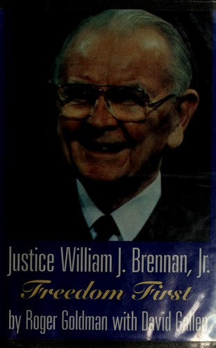 Justice William J. Brennan, Jr by Roger L. Goldman