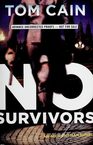 No survivors by Tom Cain