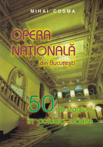 Opera Nationala din Bucuresti by
