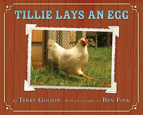 Tillie lays an egg by Terry Blonder Golson