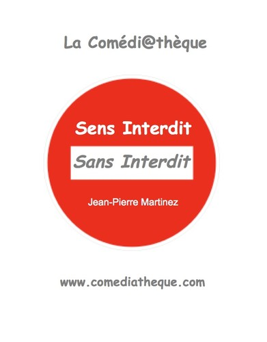 Sens Interdit Sans Interdit by