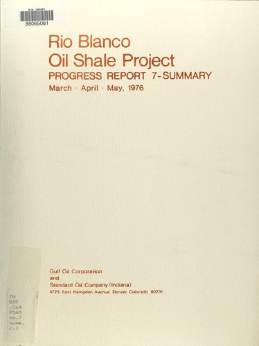Progress report 7 - summary : Tract C-a oil shale development by Rio Blanco Oil Shale Project