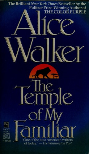 The temple of my familiar by Alice Walker