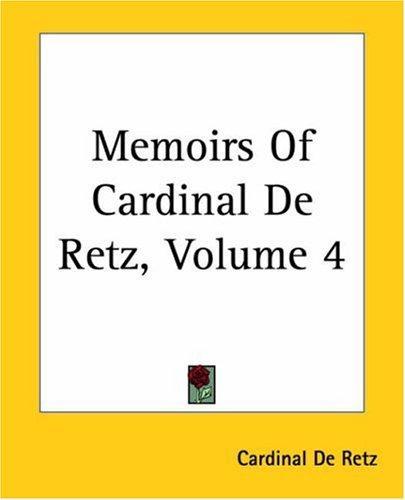 Memoirs Of Cardinal De Retz