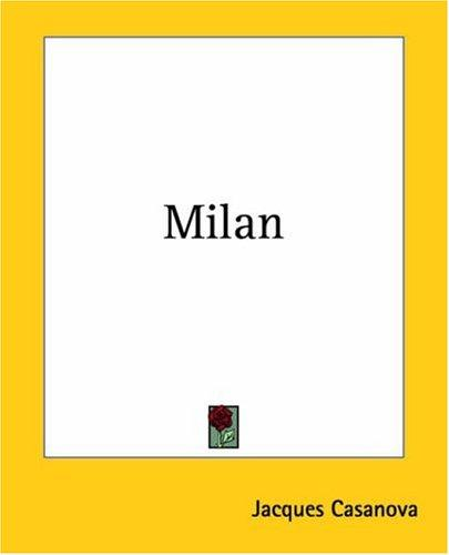 Milan by Jacques Casanova