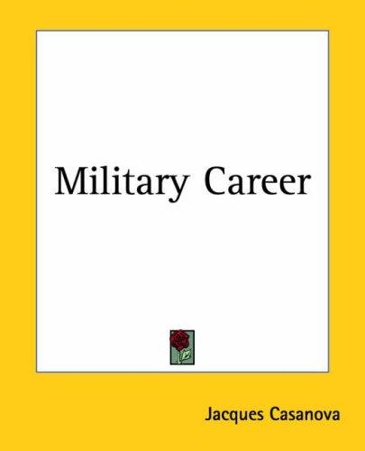 Military Career by Jacques Casanova