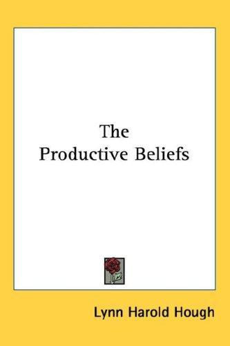 The Productive Beliefs