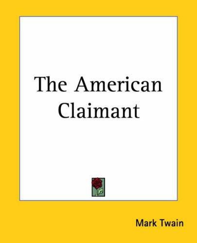 The American Claimant by Mark Twain