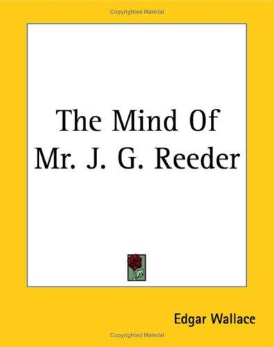 The mind of Mr J.G. Reeder by Edgar Wallace