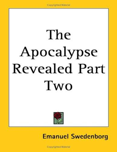 The Apocalypse Revealed Part Two