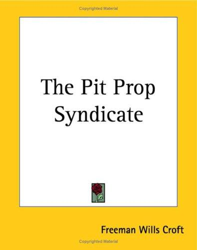 The Pit Prop Syndicate