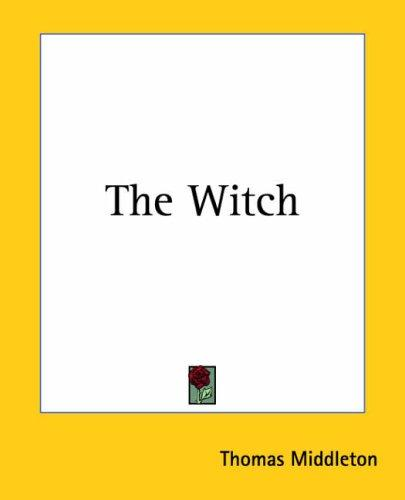 The Witch by Thomas Middleton