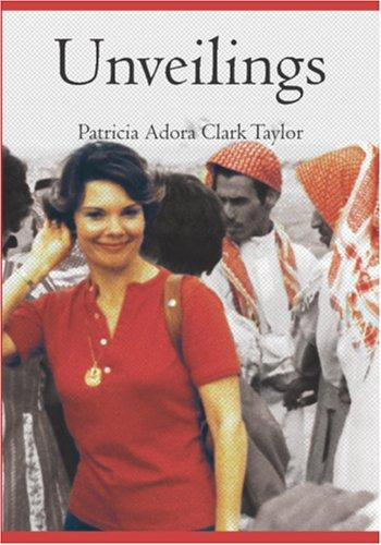 Unveilings by Patricia Adora Clark Taylor