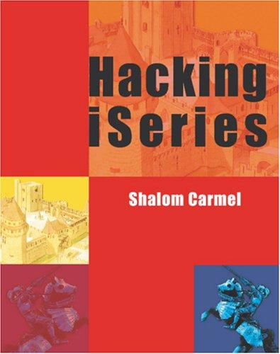 Hacking iSeries by Shalom Carmel