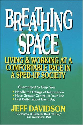 Breathing Space by Jeff Davidson