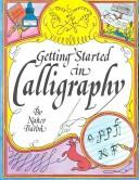 Getting started in calligraphy by Nancy Baron