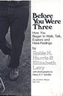Before you were three by Robie H. Harris