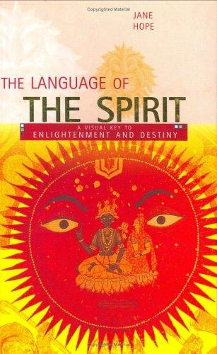 The Language of the Spirit by Jane Hope