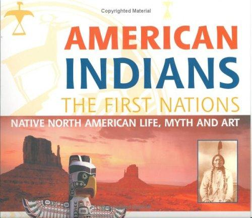 American Indians: The First Nation by Larry J. Zimmerman