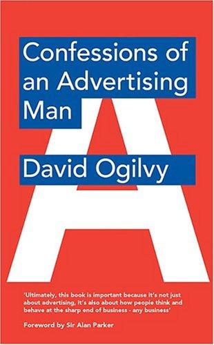 Confessions of an Advertising Man by David Ogilvy