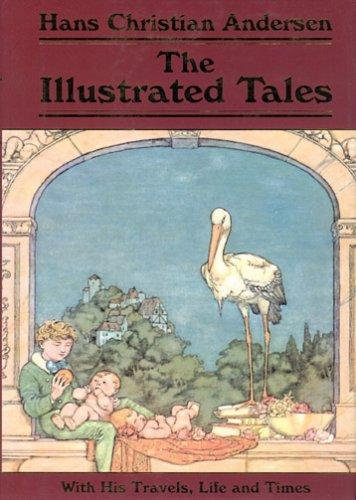 The Illustrated Tales by Hans Christian Andersen