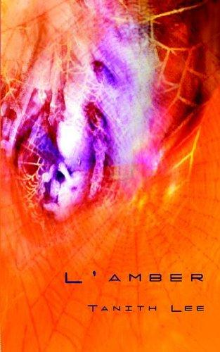 L'amber by Tanith Lee