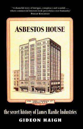 Asbestos House by Gideon Haigh
