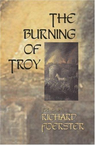 Burning of Troy by Richard Foerster