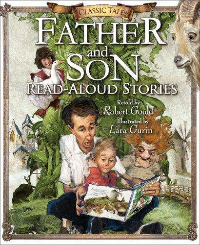 Father and Son Read-Aloud Stories by Robert Gould
