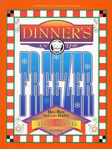Dinner's in the Freezer by Jill Bond